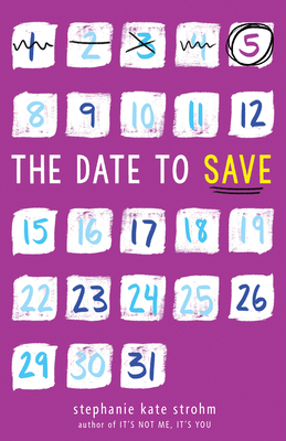 The Date to Save by Stephanie Kate Strohm