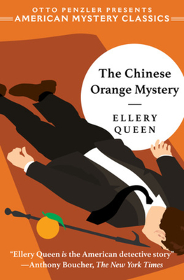 Cover for The Chinese Orange Mystery (An Ellery Queen Mystery)