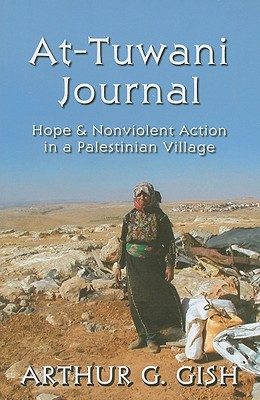 At-Tuwani Journal: Hope & Nonviolent Action in a Palestinian Village Cover Image