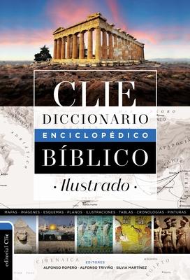 Diccionario Enciclopédico Bíblico Ilustrado Clie Cover Image