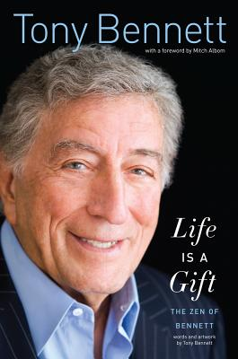 Life Is a Gift: The Zen of Bennett Cover Image