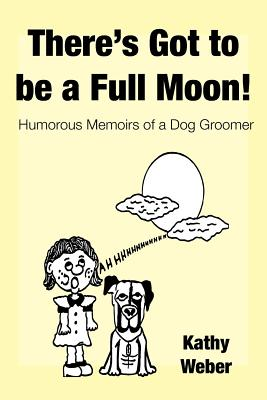 Cover for There's Got to Be a Full Moon!