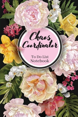 Chaos Coordinator To Do List Notebook Cover Image