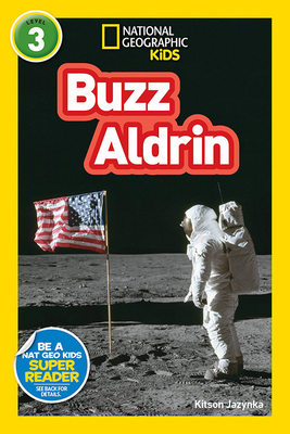 National Geographic Readers: Buzz Aldrin (L3) Cover Image