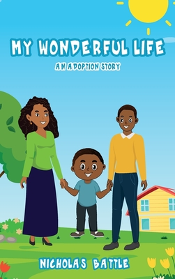 My Wonderful Life: An Adoption Story Cover Image