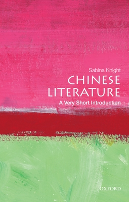 Chinese Literature: A Very Short Introduction Cover Image