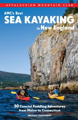 AMC S Best Sea Kayaking in New England Cover