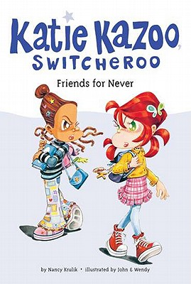 Friends for Never #14 (Katie Kazoo, Switcheroo #14) Cover Image