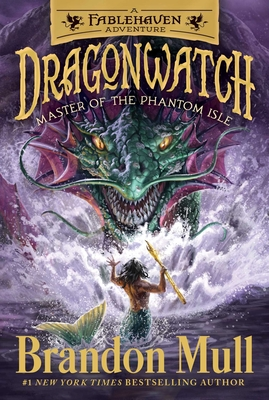 Master of the Phantom Isle: A Fablehaven Adventure (Dragonwatch #3) Cover Image