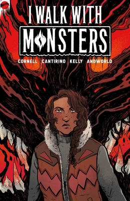 I Walk With Monsters: The Complete Series Cover Image