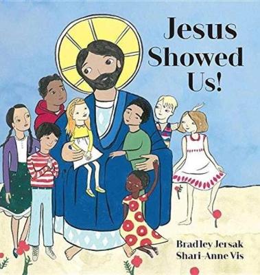 Jesus Showed Us! Cover Image