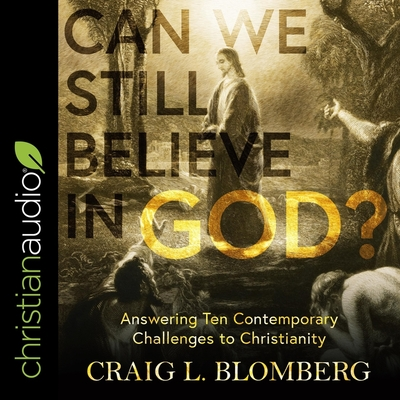 Cover for Can We Still Believe in God? Lib/E