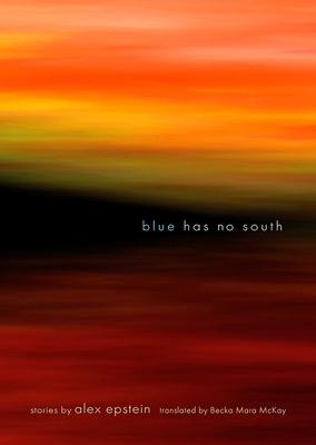 Cover for Blue Has No South