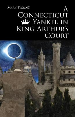 """essay on a connecticut yankee in king arthurs court A connecticut yankee in king arthur's court  """"go 'long,"""" i said """" you ain't more than a paragraph"""" 02-038jpg (94k) it was pretty severe, but i was ."""