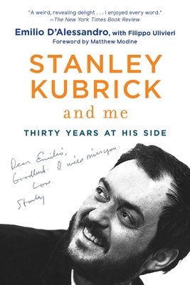 Stanley Kubrick and Me: Thirty Years at His Side Cover Image