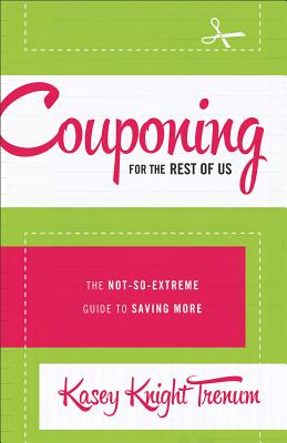 Couponing for the Rest of Us Cover