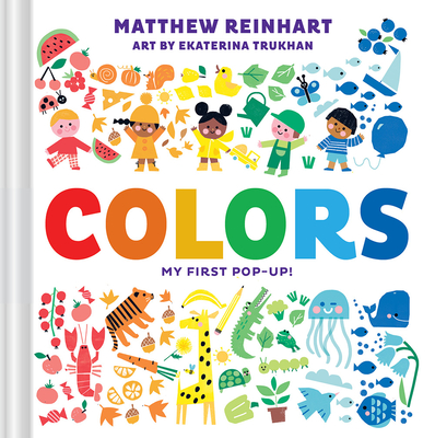 Colors: My First Pop-Up! (A Pop Magic Book) Cover Image