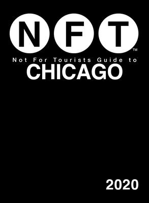 Not For Tourists Guide to Chicago 2020 Cover Image