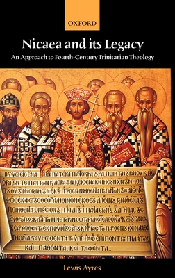 Nicaea and Its Legacy Cover