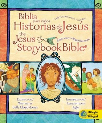 Biblia Para Niños, Historias de Jesús / The Jesus Storybook Bible: Cada Historia Susurra Su Nombre Cover Image