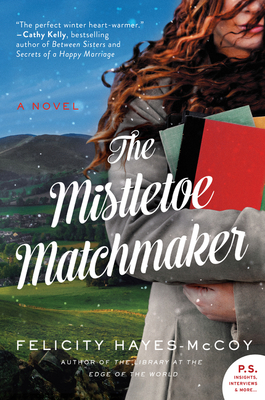 The Mistletoe Matchmaker: A Novel (Finfarran Peninsula #3) cover