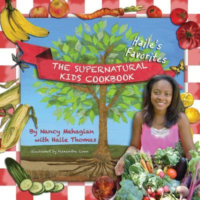 The Supernatural Kids Cookbook - Haile's Favorites Cover Image