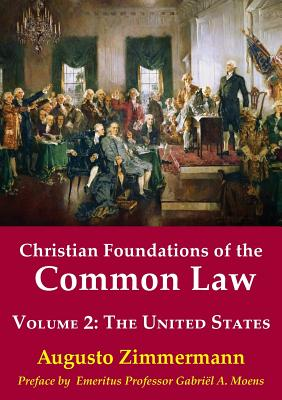 Christian Foundations of the Common Law, Volume 2: The United States Cover Image