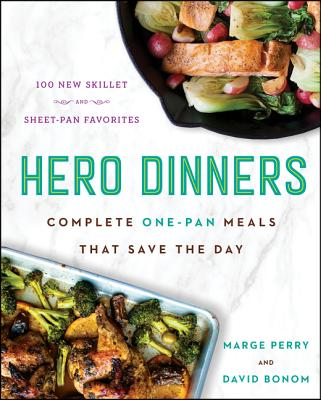 Hero Dinners: Complete One-Pan Meals That Save the Day Cover Image
