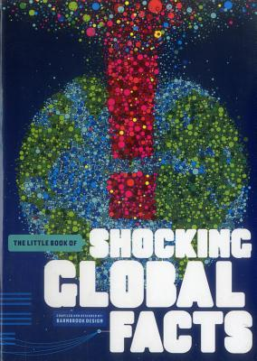 The Little Book of Shocking Global Facts Cover