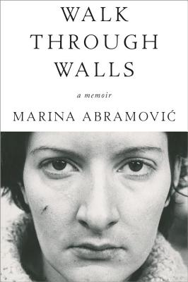 Walk Through Walls: A Memoir Cover Image