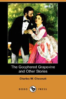 Cover for The Goophered Grapevine and Other Stories (Dodo Press)