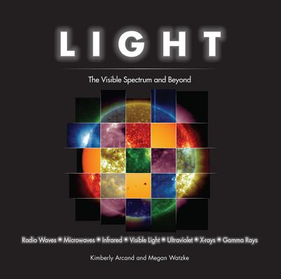 Light: The Visible Spectrum and Beyond Cover Image