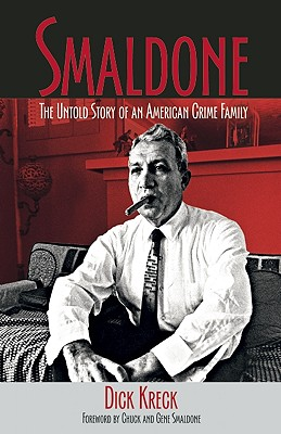Smaldone: The Untold Story of an American Crime Family Cover Image