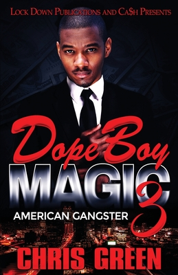 Dope Boy Magic 3: American Gangster Cover Image