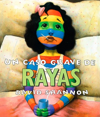 Un Caso Grave de Rayas (a Bad Case of Stripes) Cover Image