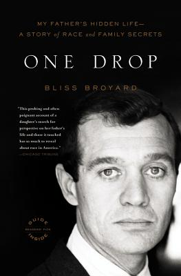 One Drop: My Father's Hidden Life--A Story of Race and Family Secrets Cover Image