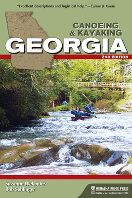 Canoeing & Kayaking Georgia (Canoe and Kayak) Cover Image