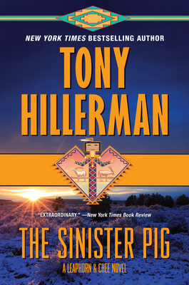 The Sinister Pig: A Leaphorn and Chee Novel Cover Image