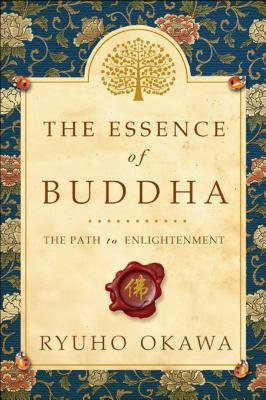 The Essence of Buddha: The Path to Enlightenment Cover Image