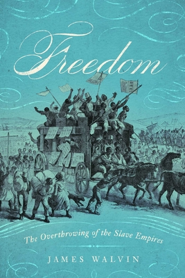 Freedom: The Overthrow of the Slave Empires Cover Image