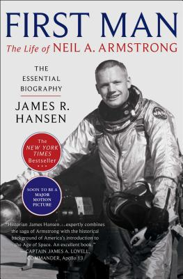 First Man: The Life of Neil A. Armstrong Cover Image