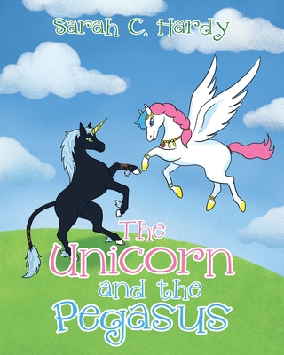 The Unicorn and the Pegasus Cover Image