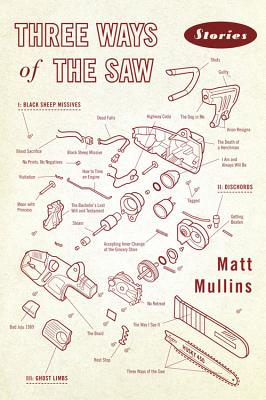 Three Ways of the Saw: Stories Cover Image