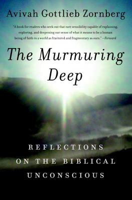 The Murmuring Deep: Reflections on the Biblical Unconscious Cover Image
