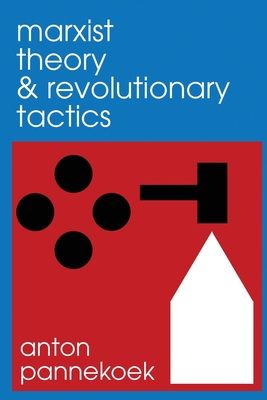 Marxist Theory and Revolutionary Tactics Cover Image