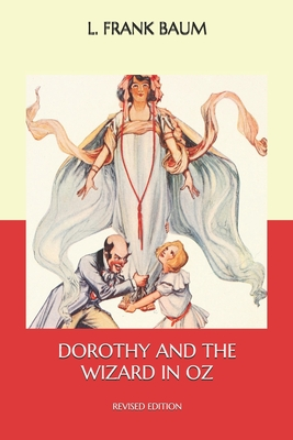 Dorothy and the Wizard in Oz: Revised Edition Cover Image