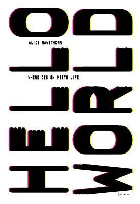 Hello World: Where Design Meets Life Cover Image