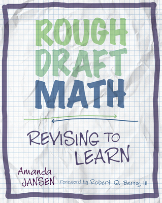Rough Draft Math: Rough Draft Math: Revising to Learn Cover Image