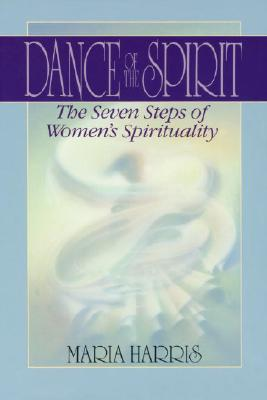 Dance of the Spirit: The Seven Stages of Women's Spirituality Cover Image