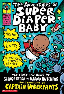 The Adventures of Super Diaper Baby Cover